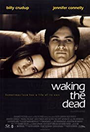 Waking the Dead(2000) Poster - Movie Forum, Cast, Reviews
