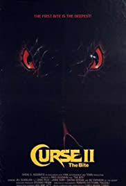 Curse II: The Bite (1989) Poster - Movie Forum, Cast, Reviews