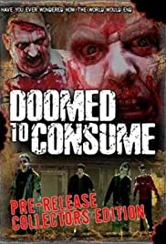 Doomed to Consume Poster