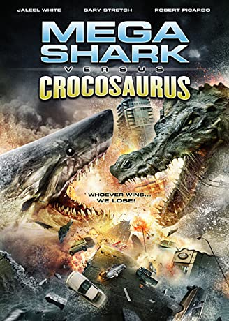 Mega Shark vs. Crocosaurus (2010)