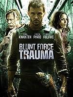 Blunt Force Trauma(2015)