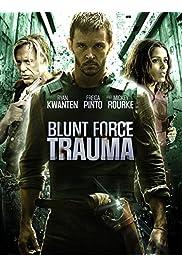 Watch Movie Blunt Force Trauma (2015)