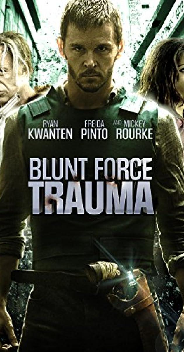 Blunt Force Trauma (2015) - IMDb