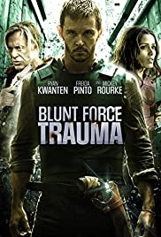 Blunt Force Trauma (2015) Poster - Movie Forum, Cast, Reviews