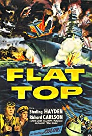 Flat Top (1952) Poster - Movie Forum, Cast, Reviews