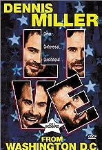 Mr. Miller Goes to Washington Starring Dennis Miller