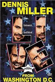 Mr. Miller Goes to Washington Starring Dennis Miller Poster