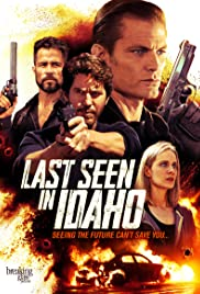 Last Seen in Idaho (2018) Poster - Movie Forum, Cast, Reviews