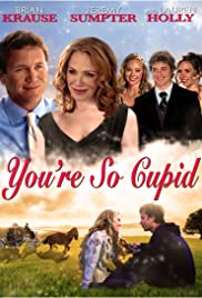 You're So Cupid! (2010) Poster - Movie Forum, Cast, Reviews