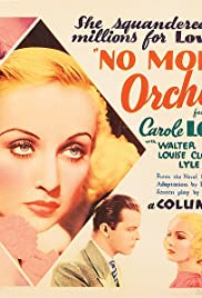No More Orchids(1932) Poster - Movie Forum, Cast, Reviews