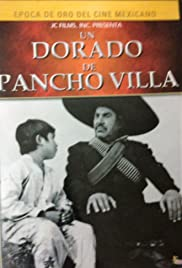 Un dorado de Pancho Villa Poster