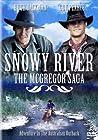 """Snowy River: The McGregor Saga"""