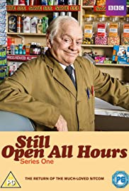 Still Open All Hours Poster - TV Show Forum, Cast, Reviews