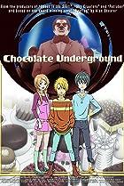 Image of Chocolate Underground