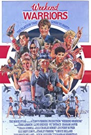 Weekend Warriors (1986) Poster - Movie Forum, Cast, Reviews