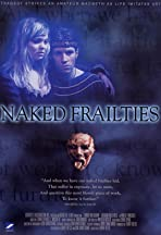 Naked Frailties