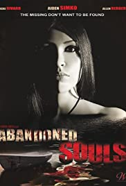 Abandoned Souls (2010) Poster - Movie Forum, Cast, Reviews