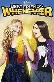 Best Friends Whenever - Season 1 (2015) poster