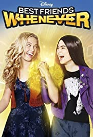 Best Friends Whenever Poster - TV Show Forum, Cast, Reviews