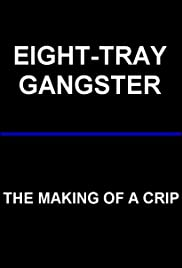 Eight-Tray Gangster: The Making of a Crip Poster