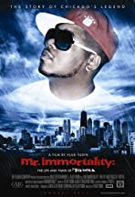 Mr Immortality: The Life and Times of Twista