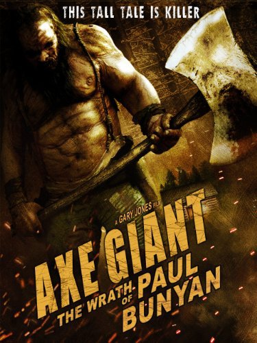 Axe Giant – The Wrath of Paul Bunyan