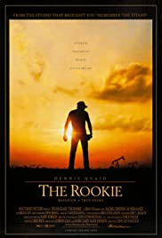 The Rookie (2002) Poster - Movie Forum, Cast, Reviews