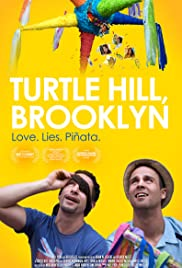 Turtle Hill, Brooklyn (2013) Poster - Movie Forum, Cast, Reviews