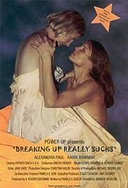Breaking Up Really Sucks Poster