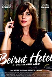 Beyrouth hôtel (2011) Poster - Movie Forum, Cast, Reviews