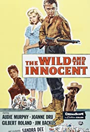 The Wild and the Innocent Poster
