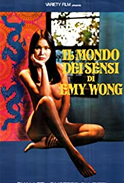 Il mondo dei sensi di Emy Wong (1977) Poster - Movie Forum, Cast, Reviews