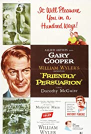 Friendly Persuasion (1956) Poster - Movie Forum, Cast, Reviews