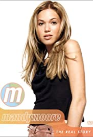 Mandy Moore: The Real Story Poster