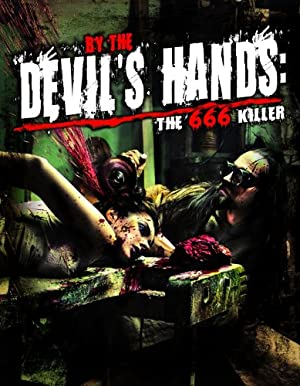 By the Devil's Hands (2009)