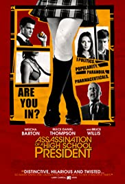 Assassination of a High School President (2008) Poster - Movie Forum, Cast, Reviews