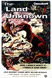 The Land Unknown(1957) Poster - Movie Forum, Cast, Reviews