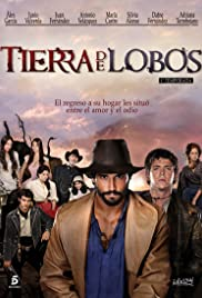 Tierra de lobos Poster - TV Show Forum, Cast, Reviews