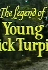 The Legend of Young Dick Turpin: Part 1 Poster