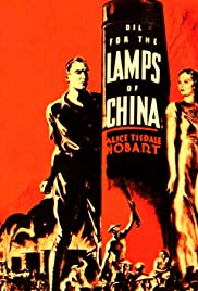 Oil for the Lamps of China(1935) Poster - Movie Forum, Cast, Reviews