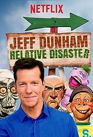 Jeff Dunham: Relative Disaster (2017) Online