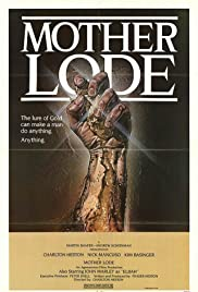 Mother Lode (1982) Poster - Movie Forum, Cast, Reviews
