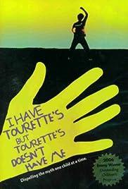 I Have Tourette's But Tourette's Doesn't Have Me Poster