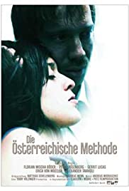 Die Österreichische Methode (2006) Poster - Movie Forum, Cast, Reviews