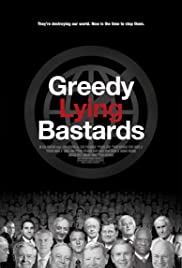 Greedy Lying Bastards (2012) Poster - Movie Forum, Cast, Reviews