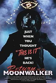 Return of the Moonwalker Poster
