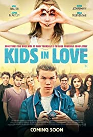 Kids in Love (2016) Poster - Movie Forum, Cast, Reviews