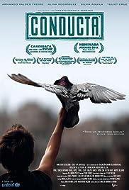 Conducta(2014) Poster - Movie Forum, Cast, Reviews