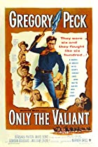 Image of Only the Valiant