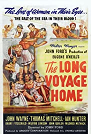 The Long Voyage Home (1940) Poster - Movie Forum, Cast, Reviews